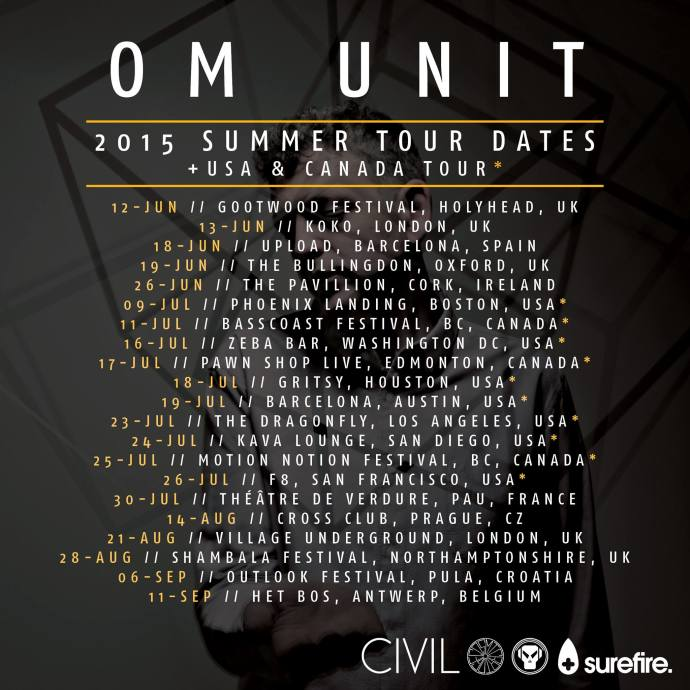 Om Unit Tour Dates SUMMER 2015