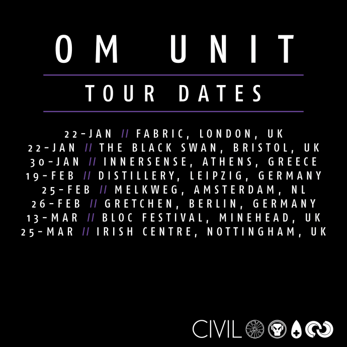 OM UNIT TOUR DATES ​SPRING 2016